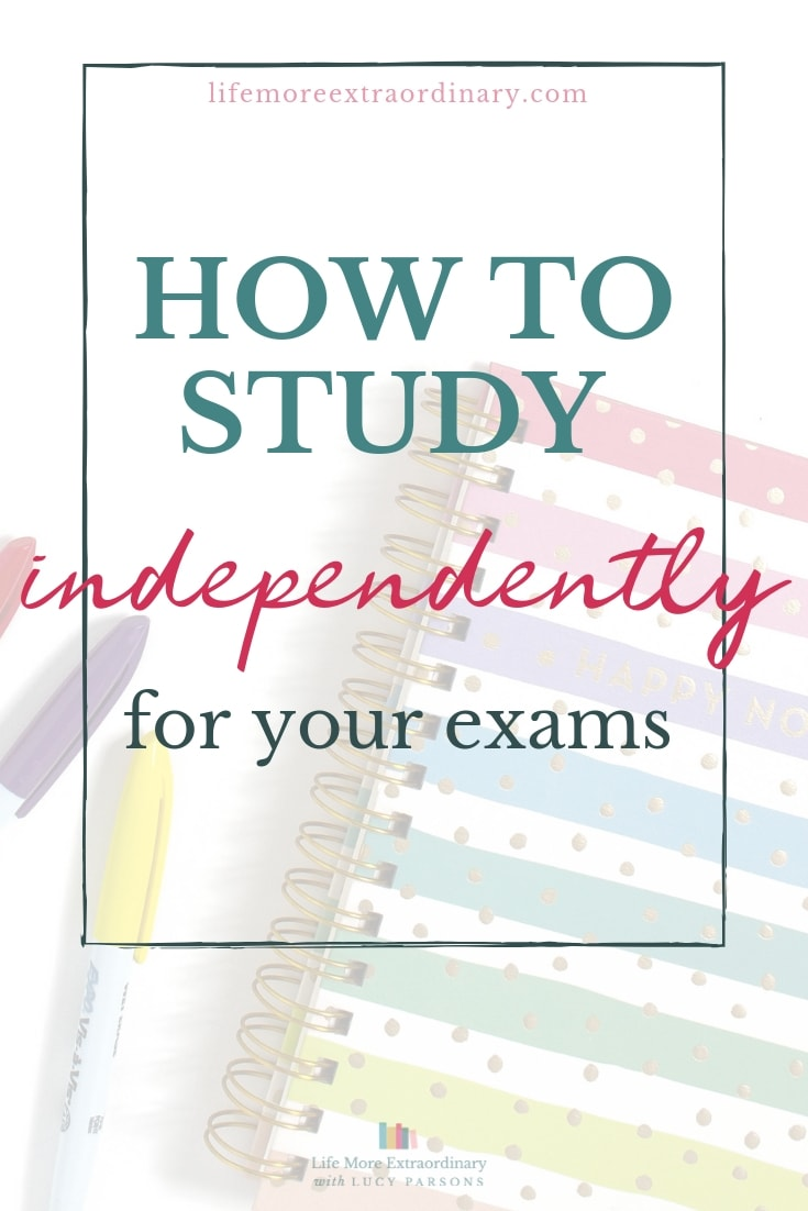How to study independently for your exams - study skills and techniques to help you pass your exams #GCSEs #ALevels #studyskills