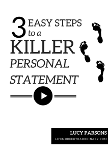 3 Easy Steps to a Killer Personal Statement