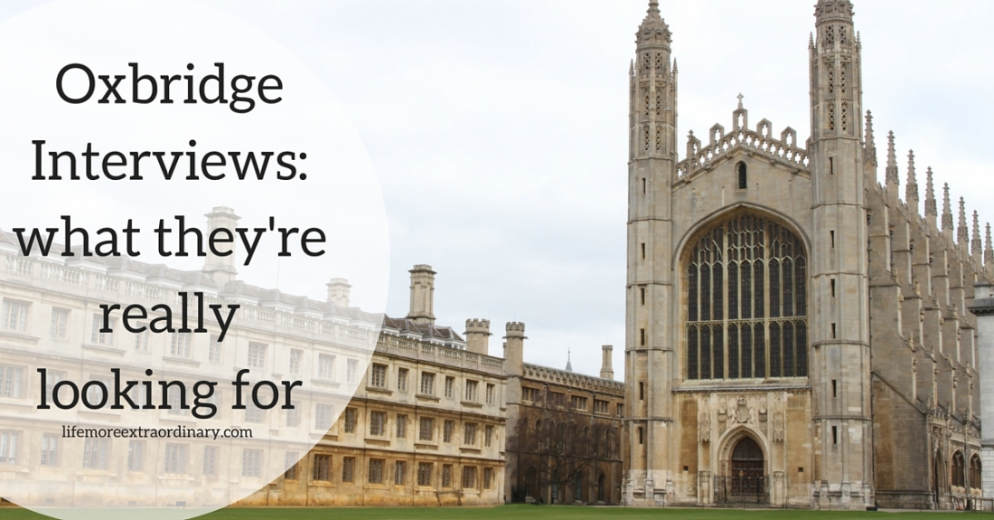 Oxbridge Interviews- what they're really looking for