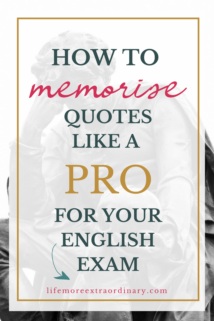 How to memorise quotes for your closed book English exam