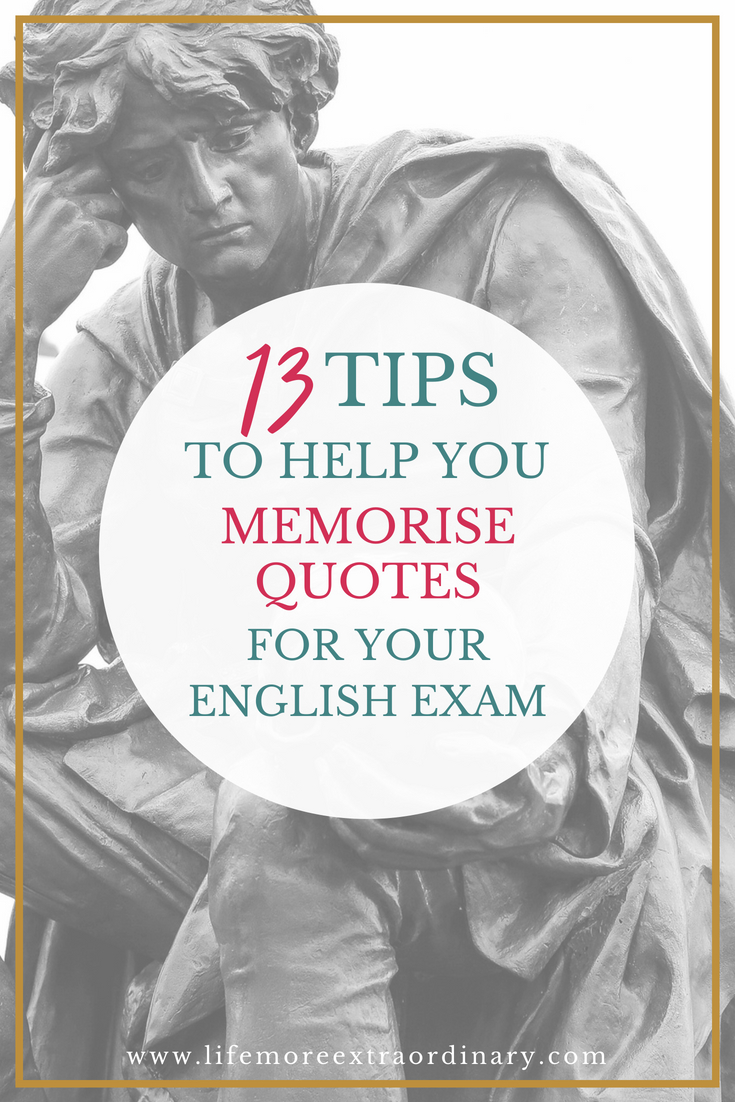 Ace your English exams by using the best quotes - Use my 13 practical tips to memorise quotes like a pro! Follow my tips and memorise all the quotes you'll need to go into your English exam with confidence and get the grade you need. #examrevision #studyskills #revisiontips