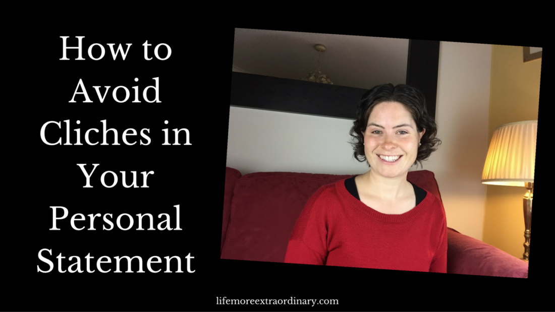 How to avoid cliches in your personal statement