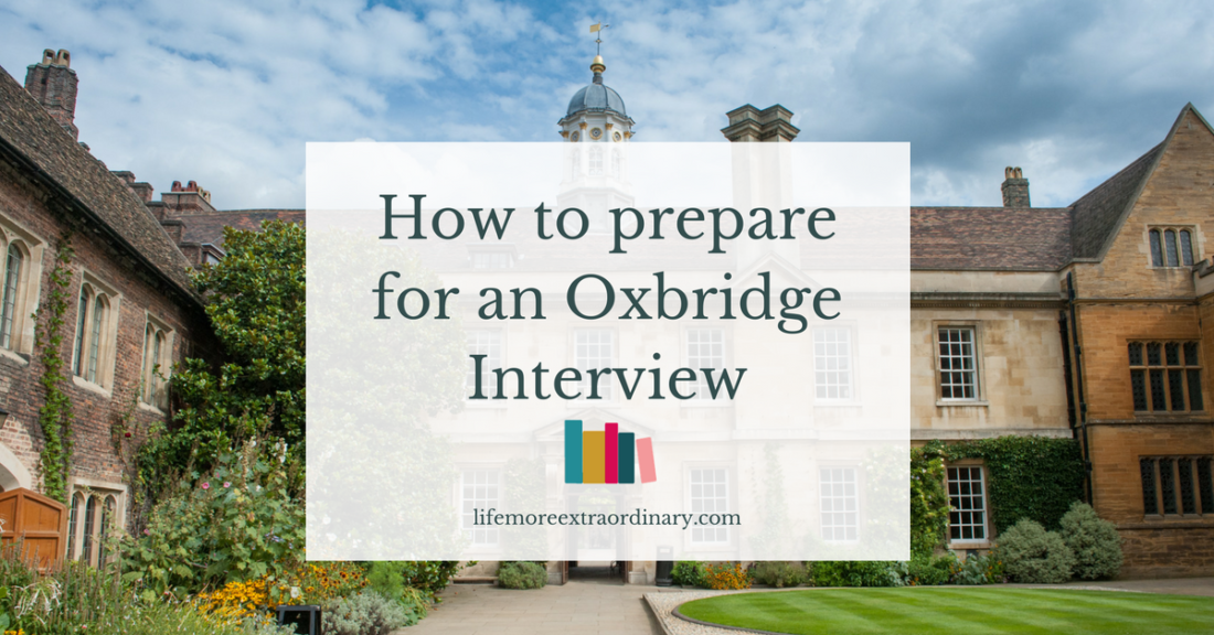 How to Prepare for an Oxbridge Interview