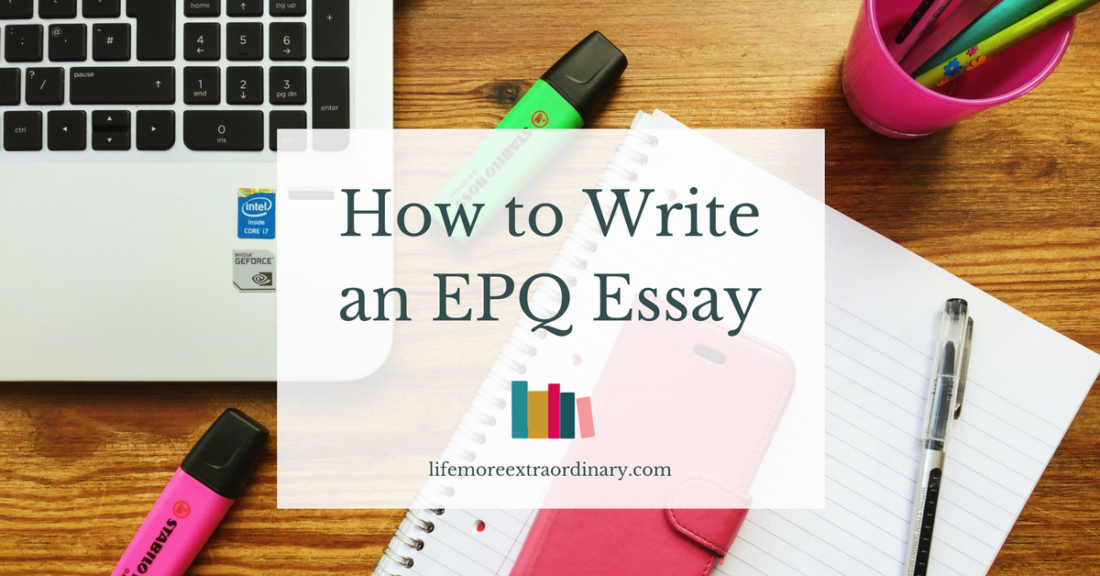 How to Write an EPQ Essay
