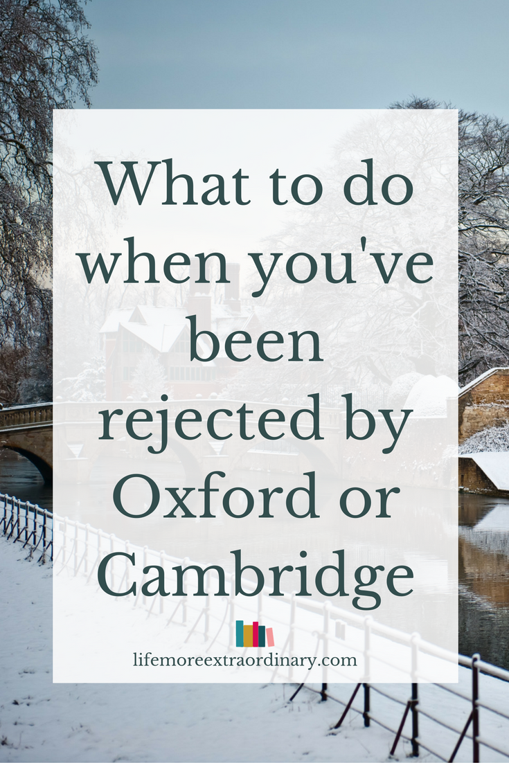What to do when you're rejected by Oxford or Cambridge #oxbridge #cambridgeuniverstiy #oxforduniversity