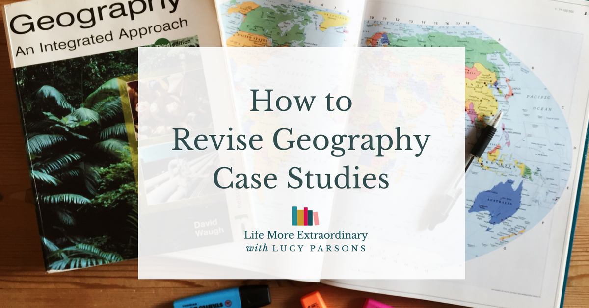 How to revise geography case studies