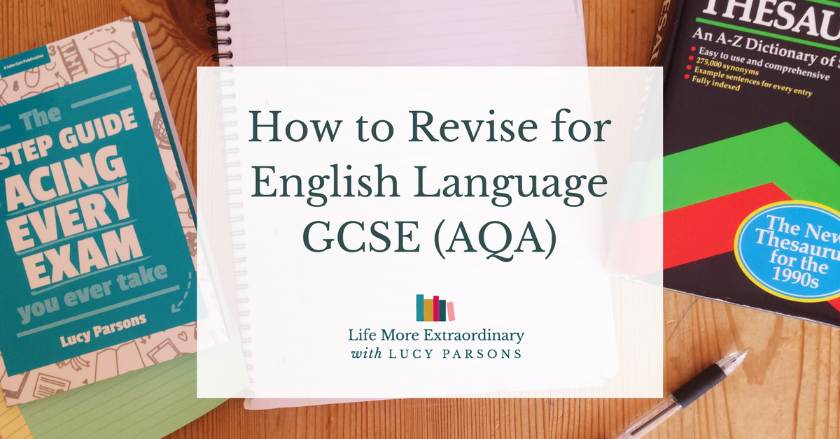 How to revise for english language gcse