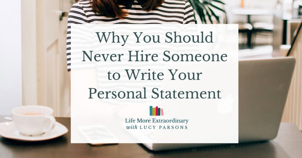 Should You Get Someone To Write Your Personal Statement For You