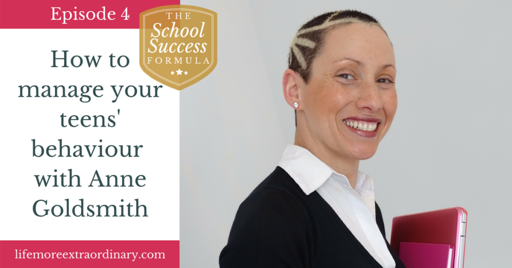 How to manage your teens' behaviour with Anne Goldsmith