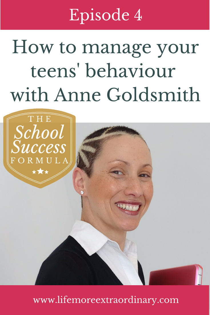 How to manage your teens' behaviour with Anne Goldsmith   If you're struggling to manage your child's behaviour then this episode of The School Success Formula has some great tips from behaviour management specialist Anne Goldsmith. Click to listen to the episode. #teenagers #behaviour