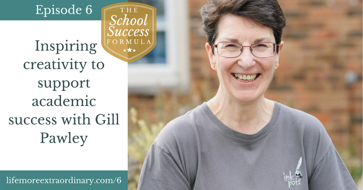Inspiring creativity to support academic success with Gill Pawley