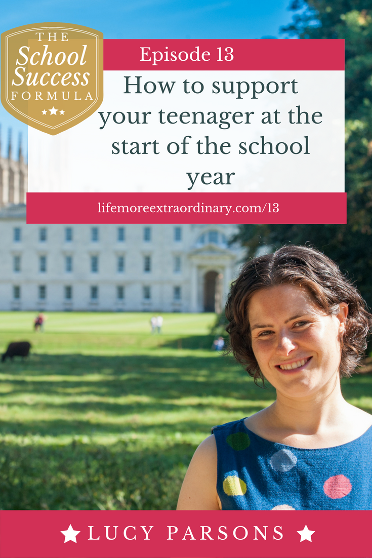 How to support your teenager at the start of the school year | Listen to this episode of The School Success Formula to get some tips and ideas about how to support your child to reach their full academic potential from the beginning of the school year. #backtoschool #parenting #teens