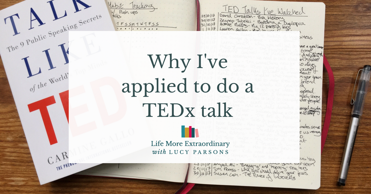Why I've applied to do a TEDx talk