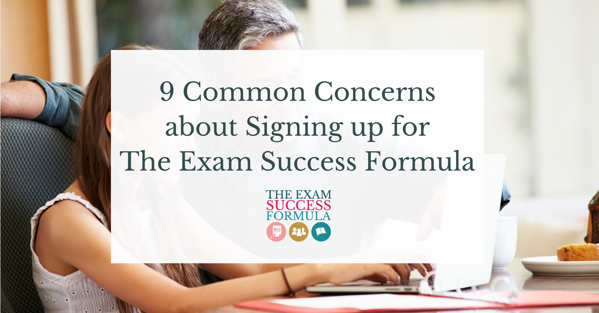 9 Common Concerns about Signing up for The Exam Success Formula