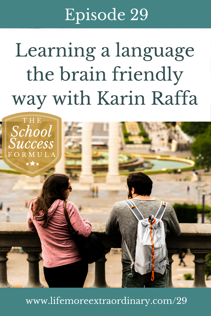 Learning a language the brain-friendly way with Karin Raffa | Learning a language doesn't havea to be a struggle In this episode of The School Success Formula, Karin Raffa shows us how to make it enjoyable and successful. #education #languages #german