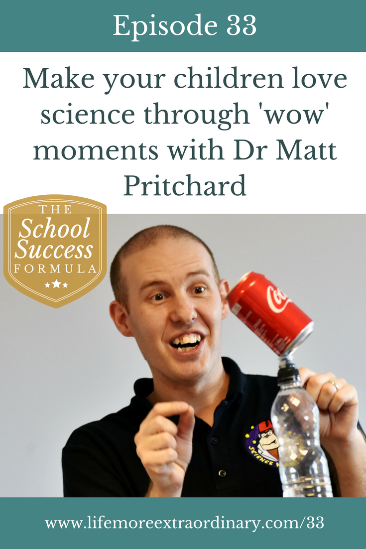Make your children love science through 'wow' moments with Dr Matt Pritchard | Dr Matt Pritchard explains why it's important to separate the 'wow' from the 'how' of science to maintain that sense of magic and wonder. #science #education #learning