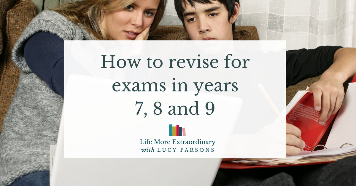 How To Revise For Exams In Years 7 8 And 9 Revision Tips