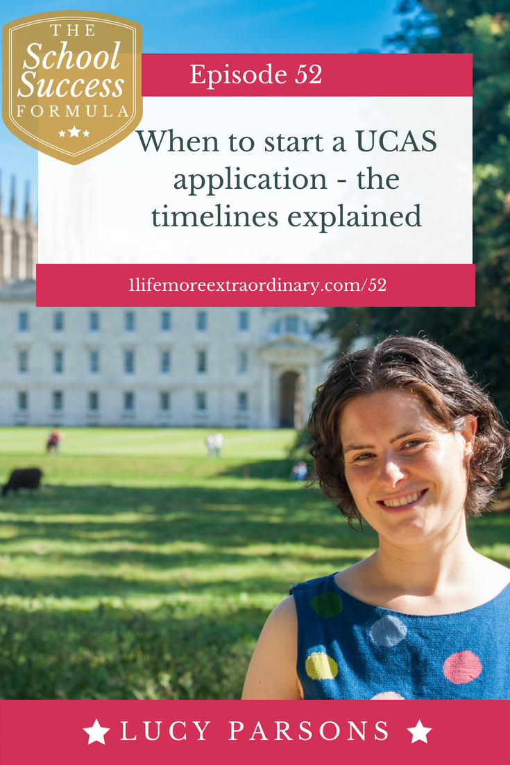 When to start a UCAS application - the timelines explained | In this episode I'm going to explain when to start a UCAS application so that you and your child are fully prepared when applications open.