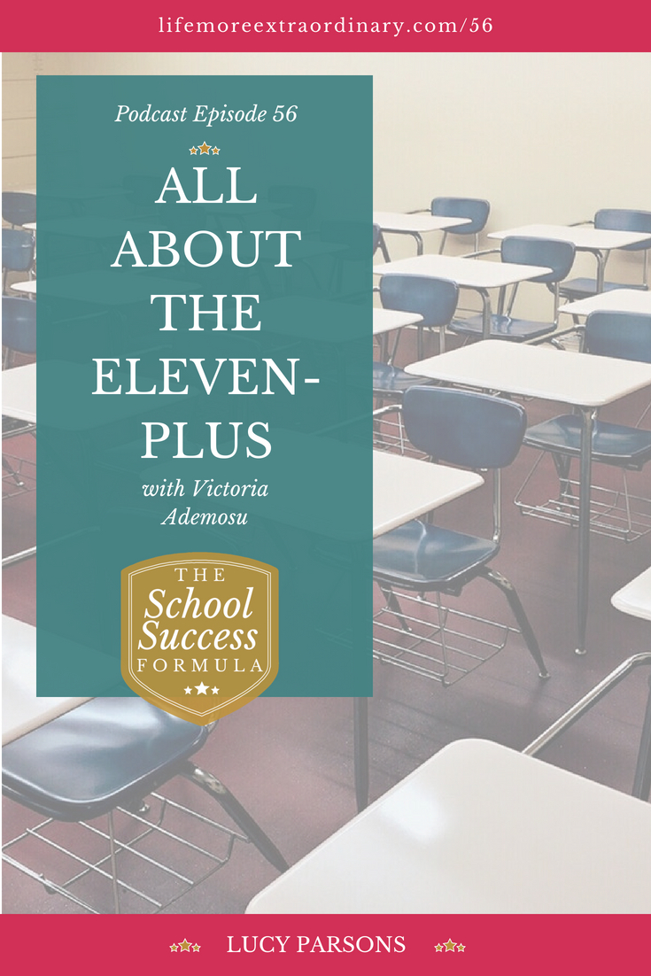 All about the eleven-plus. Whether you're just considering the option of the eleven-plus for your child, or you are in the midst of 11+ preparations, entrance exams expert Victoria Ademosu shares what is involved in the process, what is the best mindset to have, and how you can tell if the 11+ is a good option for your child and much more. Click to listen to the episode. #elevenplus #selectiveeducation #entranceexams