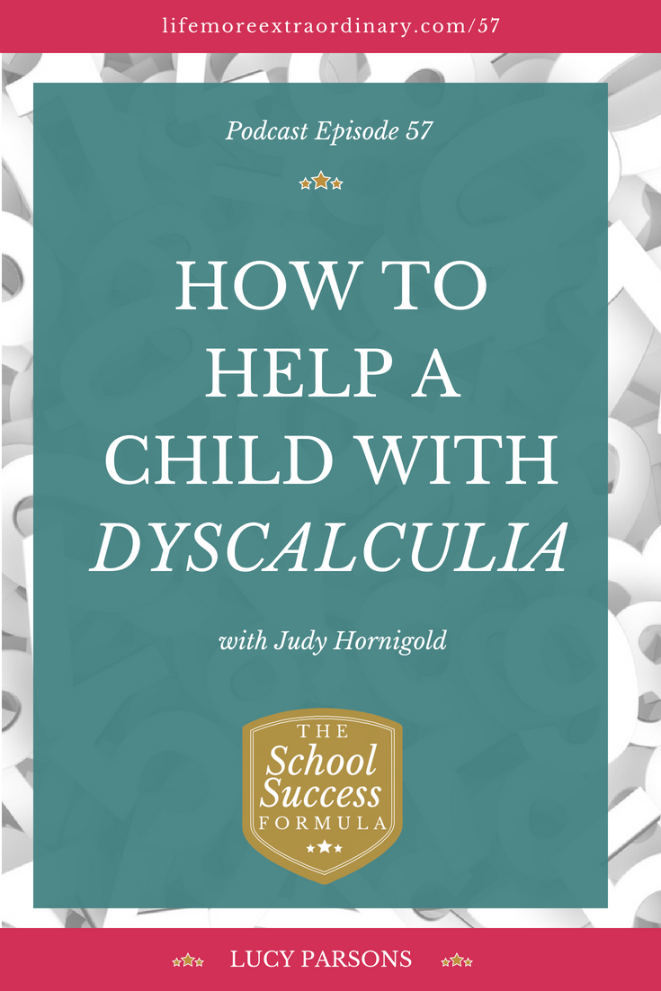How to help a child with dyscalculia - learn more about dyscalculia and how it affects a person's ability to acquire arithmetical skills. Children with dyscalculia find it hard to understand basic number concepts and/or number relationships - listen to the podcast for expert tips and strategies for children with #dyscalculia #dyscalculiastrategies