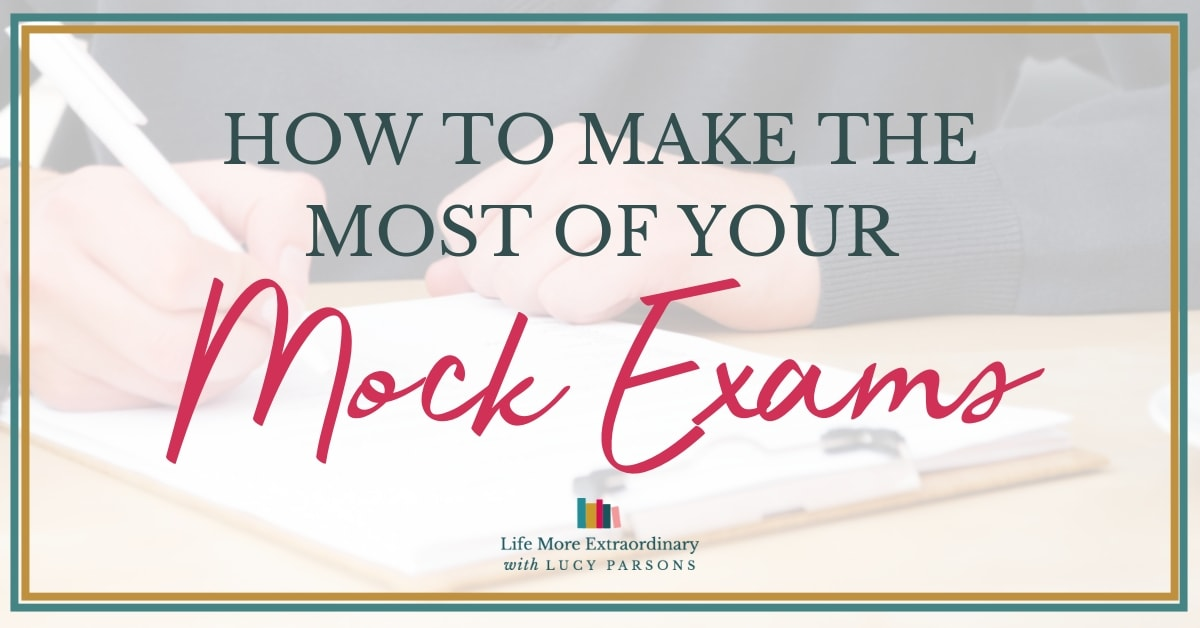 how to make the most of your mock exams