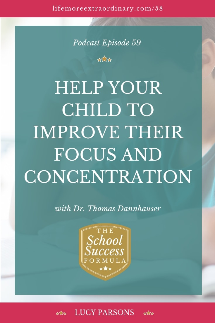 Help your child improve their focus and concentration. This episode of the School Success Formula talks about the importance of attention and how crucial good concentration skills are to our learning. #podcast #studyskills