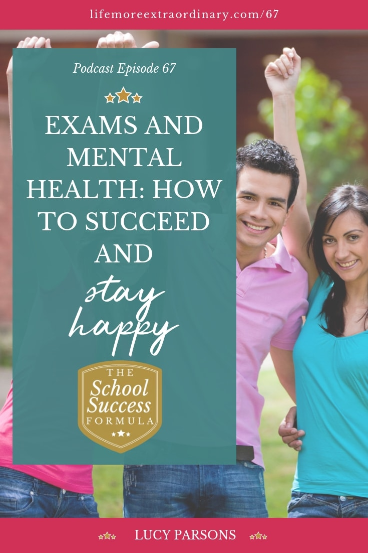 Exams and mental health - how to succeed and stay happy | Help your teen through their exams while reducing pressure and stress affecting their mental health #exams #parenting #teens #mentalhealth