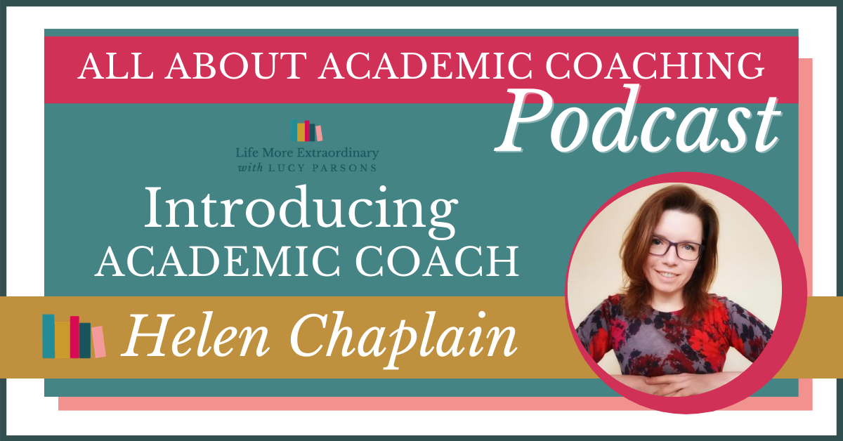 Introducing academic coach Helen Chaplain