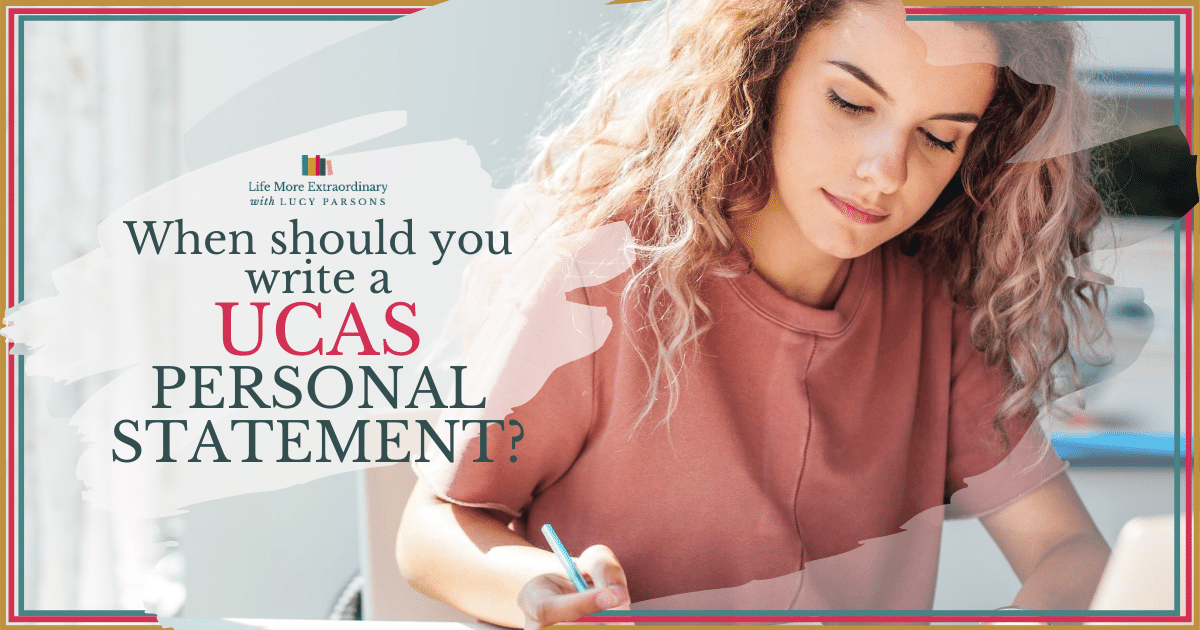 When should you write a UCAS personal statement?