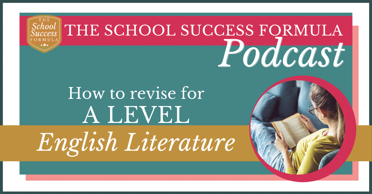 How to revise for A Level English Literature