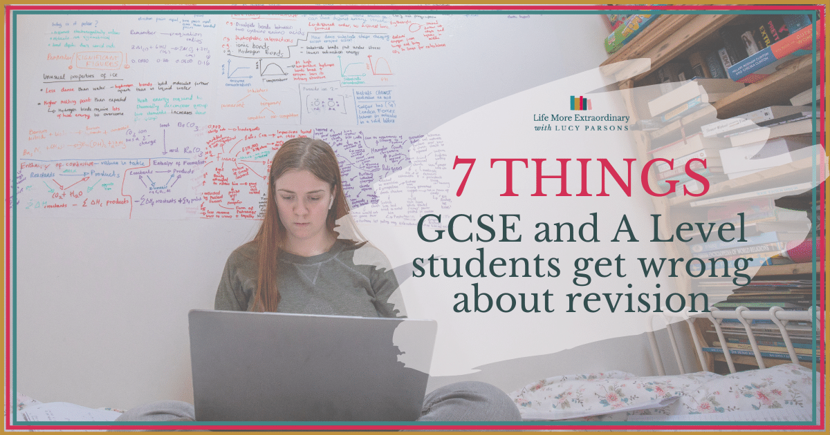 7 things GCSE and A Level students get wrong about revision