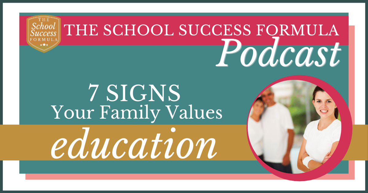 7 signs your family values education