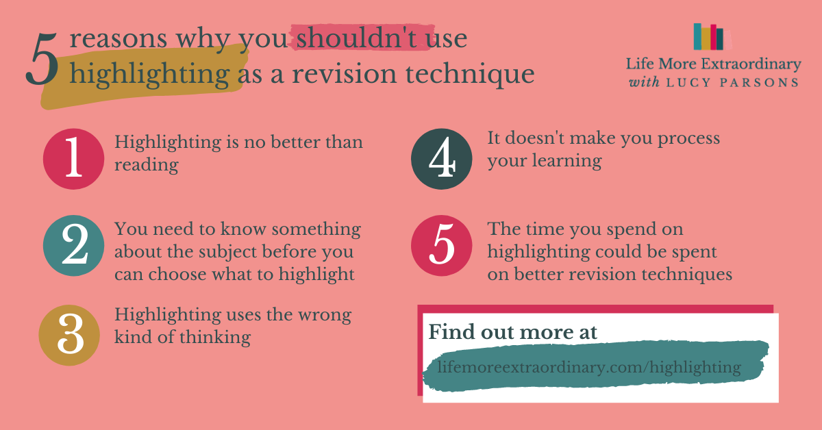 Why you shouldn't use highlighting as a revision technique (and how you can use highlighters instead)