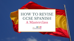How to Revise GCSE Spanish